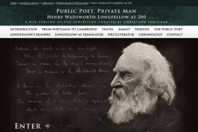 """The """"Public Poet, Private Man: Henry Wadsworth Longfellow at 200"""" online exhibition was recently selected as one of five winners of theAssociation of College and Research Libraries Rare Books and Manuscripts Section 2009 Katharine Kyes Leab and Daniel J. Leab """"American Book Prices Current"""" Exhibition Award."""