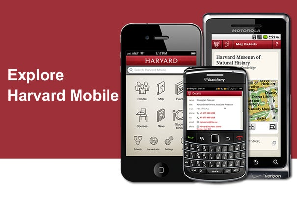 Harvard has launched a strategic mobile initiative to package content from across the University for display on handheld devices. The first products in this mobile initiative, a native iPhone application and a mobile web application accessible by browser on any smartphone device or feature phone, are available at http://m.harvard.edu.