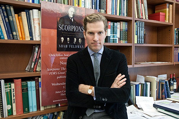 """""""I was amazed by the personal intensity with which the justices pursued their beliefs and views,"""" said Noah Feldman, whose book """"Scorpions: The Battles and Triumphs of FDR's Great Supreme Court Justices"""" chronicles the dealings between justices Felix Frankfurter, Hugo Black, Robert Jackson, and William O. Douglas."""