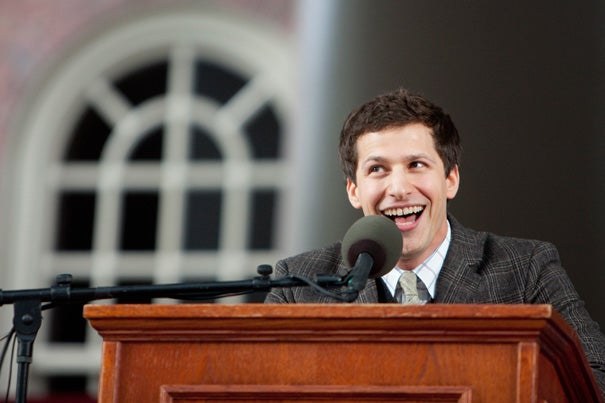 "Class Day speaker and comedian Andy Samberg's presentation included spot-on impersonations of celebrities such as Nicolas Cage and Mark Wahlberg. His ""message"" to the graduating class included: ""So, you guys are graduating. I think that's great. We should do a film together. What do you think? You guys are super smart, right?"""