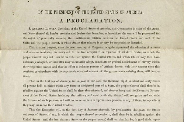 The Emancipation Proclamation, issued on Jan. 1, 1863.