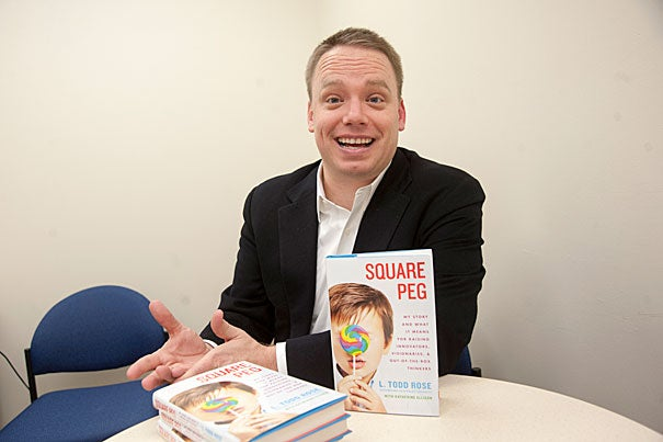 "Former dropout and wild child L. Todd Rose, an unconventional learner, is blazing new trails at the Harvard Graduate School of Education and has written a book about his journey, called ""Square Peg."""