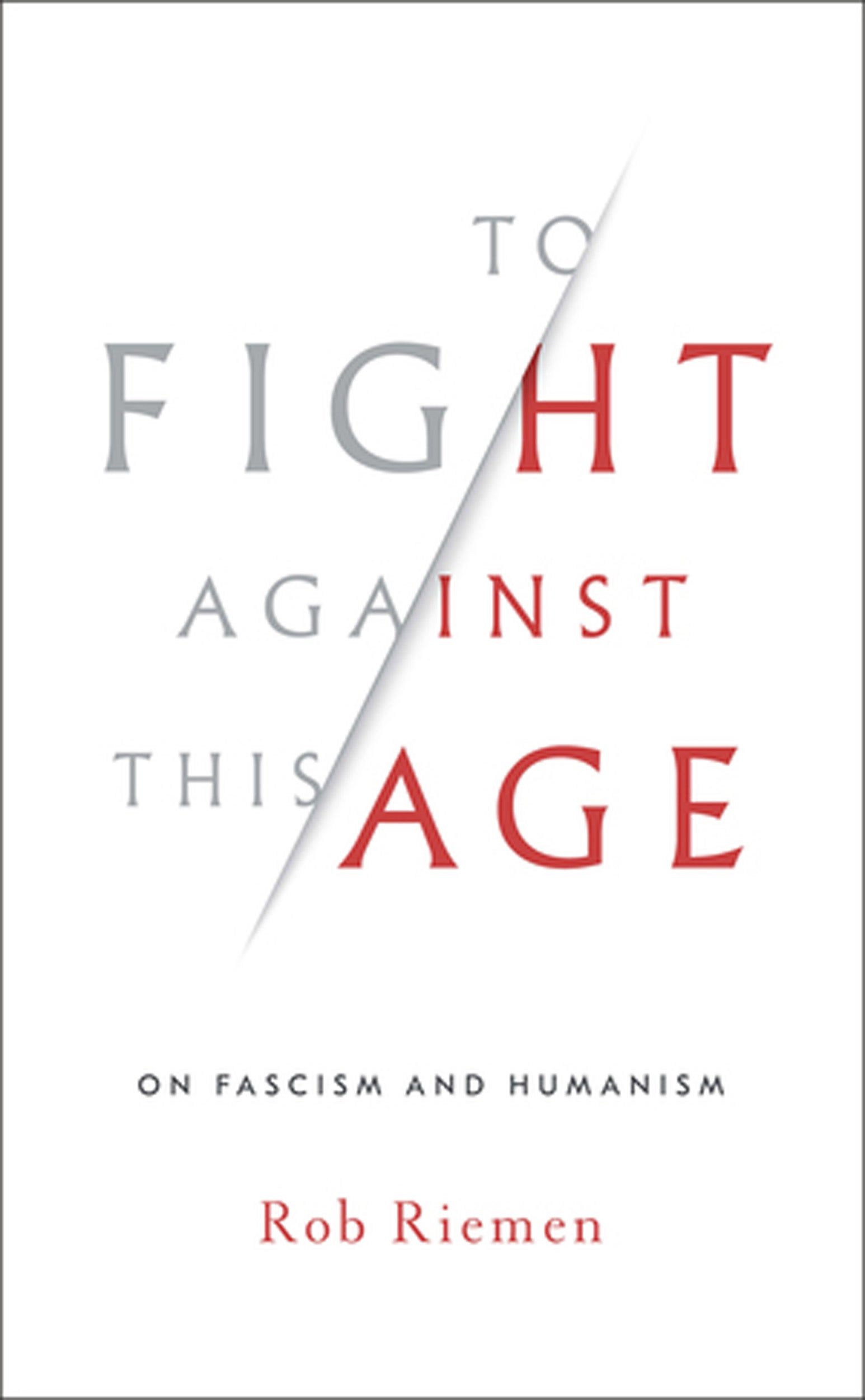 """To Fight Against This Age"" book cover."