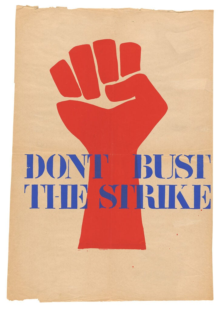 """Don't bust the strike"" poster."