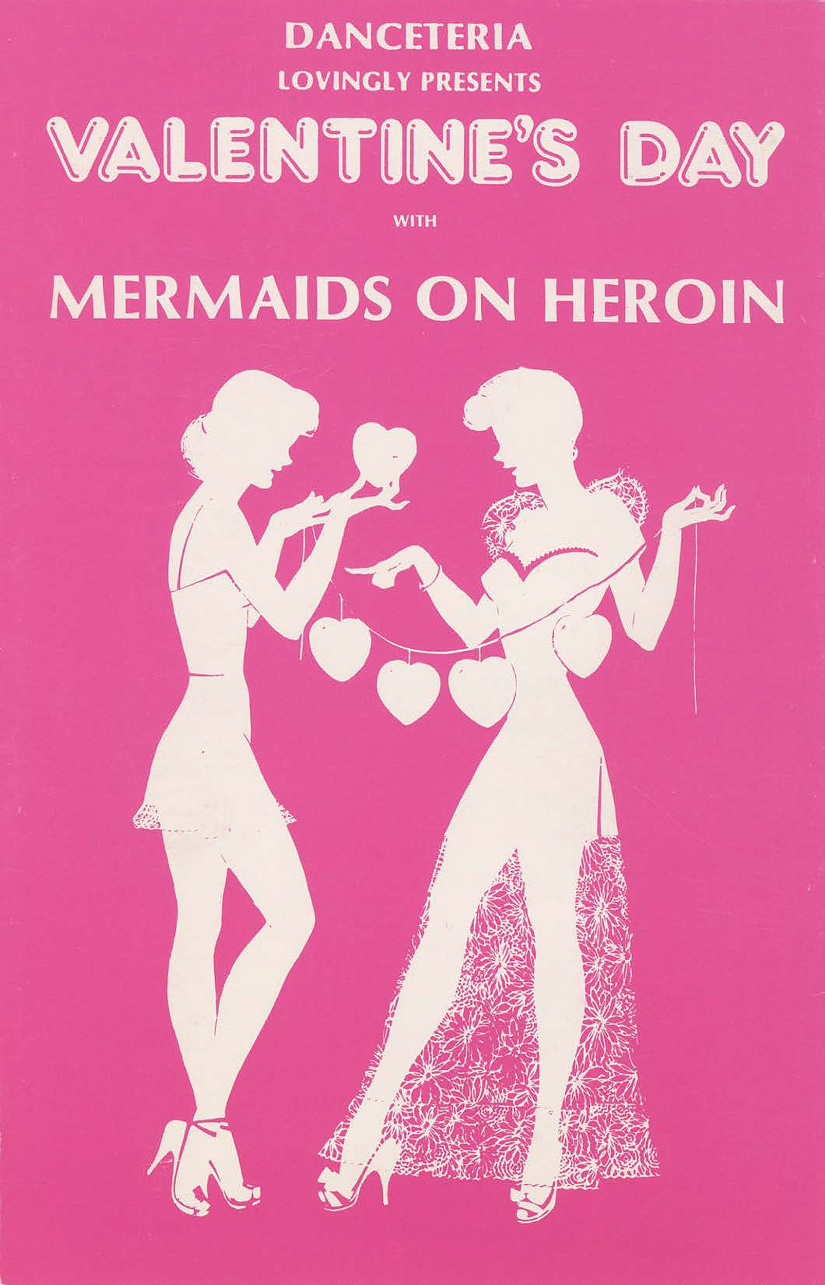 Pink flyer for Mermaids on Heroin and Valentine's Day show at Danceteria.