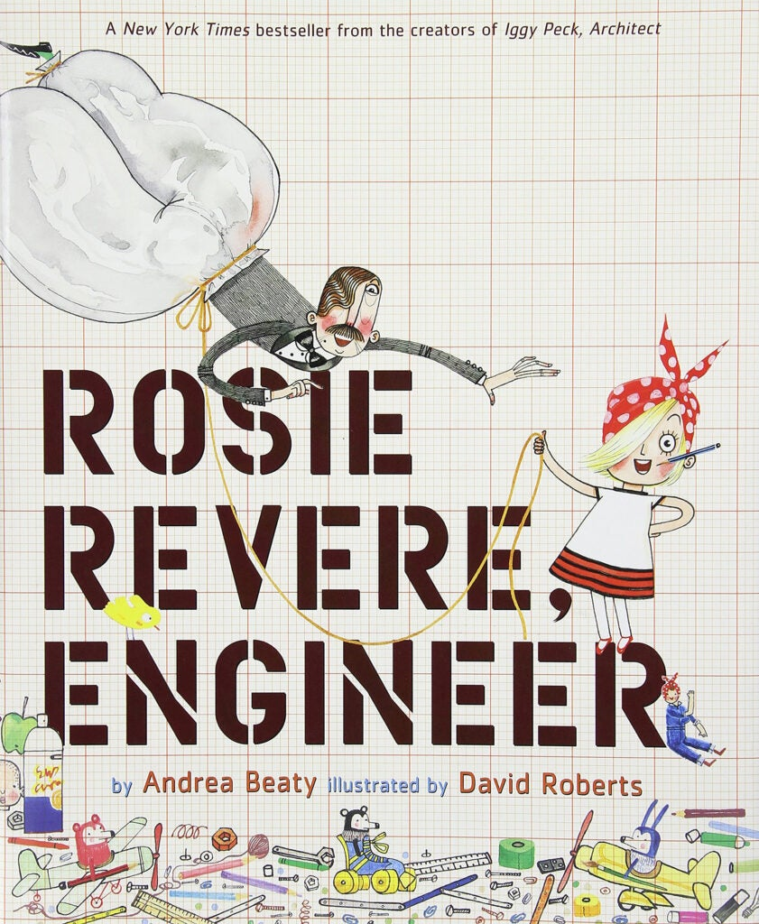 "Cover of ""Rosie Revere, Engineer"" by Andrea Beaty."
