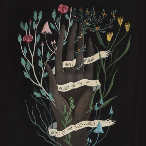 """Illustration of tree forming a hand draped in banner that says """"Have your blooming in the noise of the whirlwind."""""""